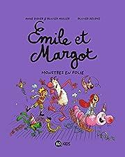 Émile et Margot, Tome 07: Monstres en…