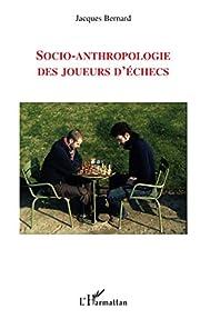 Socio-anthropologie des joueurs d'échecs…