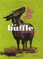 Le buffle et l'oiseau by Catherine Zarcate