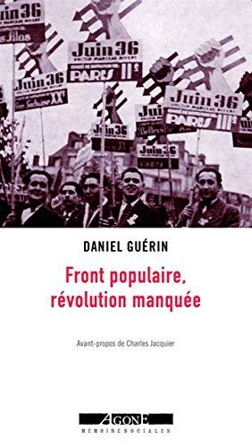 Front populaire, révolution manquée