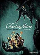 Chambres noires, Tome 2 : Chasse à…