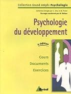 Psychologie du développement by Michel…