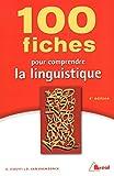"""Afficher """"100 fiches pour comprendre la linguistique"""""""