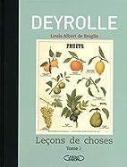 Leçons de choses : Tome 2 by Deyrolle