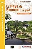 Le pays de Rennes... à pied®