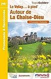 """Afficher """"Topo-guides. Promenade et randonnée n° P43C Le Velay... à pied, autour de La Chaise-Dieu"""""""