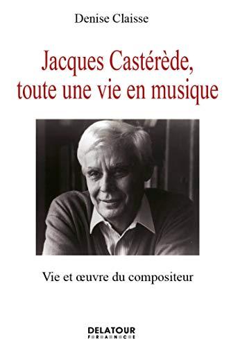 Jacques Castérède, toute une vie en musique