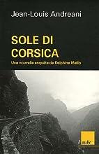 Sole di Corsica by Jean-Louis Andreani