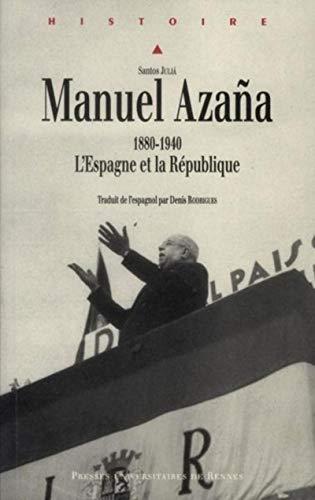 Manuel Azaña, 1880-1940