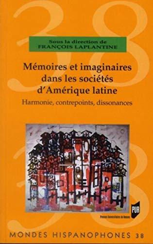 Mémoires et imaginaires dans les sociétés d'Amérique latine