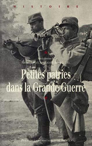 Petites patries dans la Grande Guerre