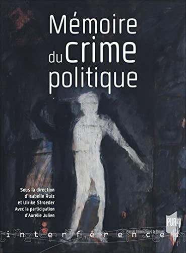 Mémoire du crime politique
