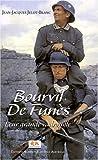 Bourvil-de Funès, leur grande vadrouille / Jean-Jacques Jelot-Blanc