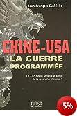 Chine-USA : La guerre programmée
