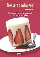 Desserts minceur by Caroline Bach
