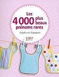 Image for Les 4000 plus beaux pr?noms rares (French Edition)