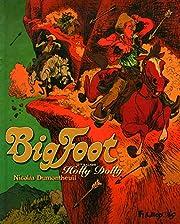 Big Foot, Tome 2 : Holly Dolly por Nicolas…
