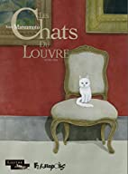Les chats du Louvre (Tome 2) by Taiyō…