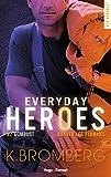 Everyday heroes.