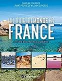 Un tour du monde en France