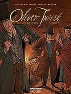 Oliver Twist, Tome 3 : by Loïc…