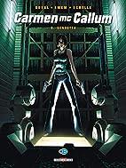 Carmen Mc Callum T9: Vendetta by Fred Duval