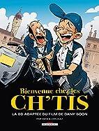 Bienvenue chez les Ch'tis : La BD adaptée…