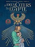 Les deux coeurs de l'Égypte.