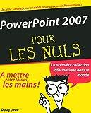 couverture du livre PowerPoint 2007 pour LES NULS