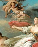 La volupt, du gout French Painting in the age of Madame de Pompadour, Various