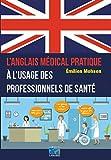L'anglais médical pratique