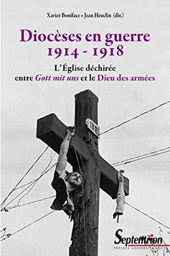 Diocèses en guerre, 1914-1918