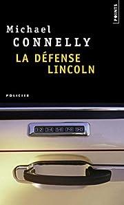 La défense Lincoln de Michael Connelly