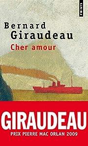 Cher amour af Bernard Giraudeau