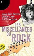 Les miscellanées du rock by Jean-Eric…
