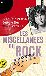 Les miscellanées du rock de Jean-Eric…