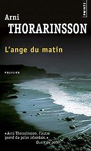 ˜L' œange du matin: roman by Arni…