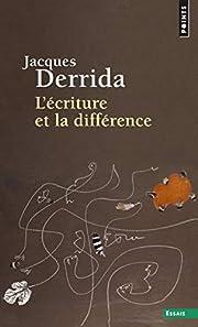 L'ecriture et la difference ( French…