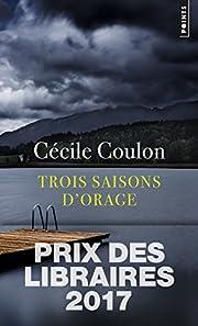 Trois saisons d'orage av Cecile Coulon