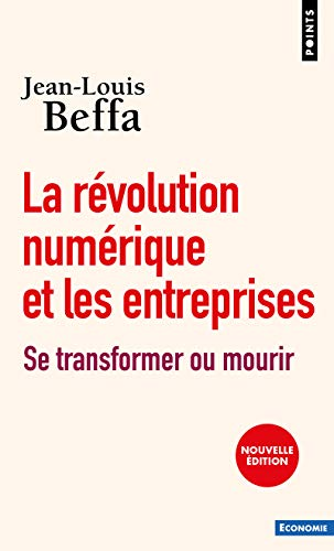 La révolution numérique des entreprises