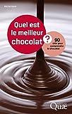 Quel est le meilleur chocolat?