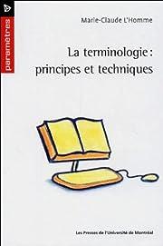La terminologie : principes et techniques av…