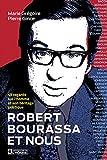 Robert Bourassa et nous