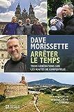Dave Morissette, arrêter le temps