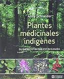 Plantes médicinales indigènes du Québec et du sud-est du Canada