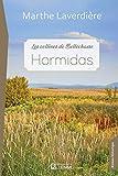 Les collines de Bellechasse : Hormidas