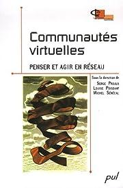 Communautés virtuelles : penser et agir en…