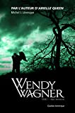 Wendy Wagner