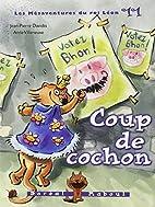 Coup de cochon by Jean-Pierre Davidts