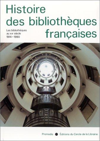 Histoire des bibliothèques françaises
